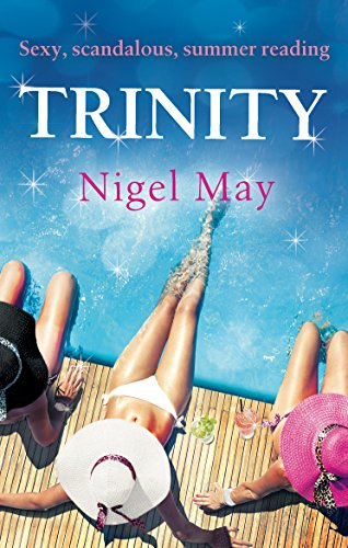 Trinity: Sexy, scandalous, summer reading (English Edition) (Dating Hollywood Games)