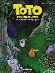 Toto l'ornithorynque, Tome 1 : Toto l'ornithorynque et l'arbre magique