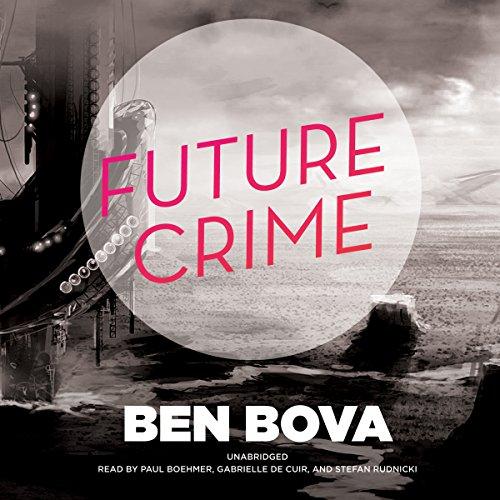 Future Crime  Audiolibri