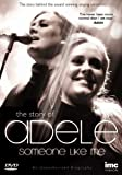 Adele - Someone Like Me - The Story of [DVD]
