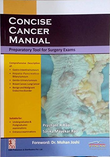Concise Cancer Manual preparatory tool for surgery exams (English, Paperback, Prashant R Rao, Sarika Mayekar Rao)