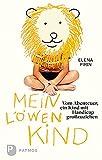 Image de Mein Löwenkind - Vom Abenteuer ein Kind mit Handicap großzuziehen