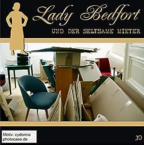 Lady Bedfort 30. Der seltsame Mieter