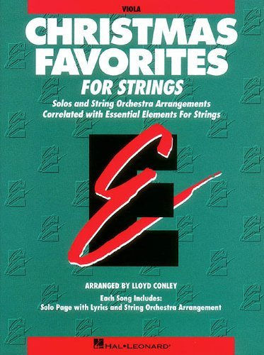 Essential Elements Christmas Favorites for Strings: Viola (Essential Elements for Strings) by Lloyd Conley (1997-10-01)