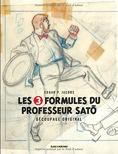 Autour de Blake & Mortimer - tome 7 - 3 Formules du Professeur Sato (Les) - Découpage original par Edgar P. Jacobs