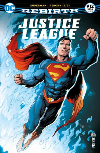 Justice League Rebirth 12 La renaissance de Superman !