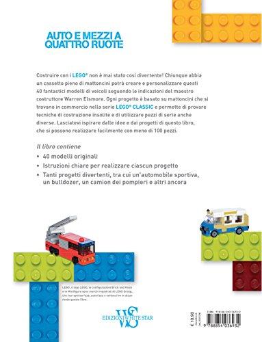 Auto-e-mezzi-a-quattro-ruote-40-idee-brillanti-e-originali-per-divertirsi-con-i-classici-Lego-Ediz-a-colori
