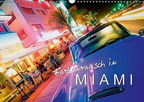 Farbenrausch in Miami (Wandkalender 2016 DIN A3 quer): Eine Stadt wie ein Videoclip (Monatskalender, 14 Seiten) (CALVENDO Orte)