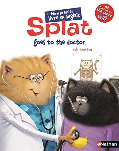 Splat the cat (1) : Splat goes to the doctor