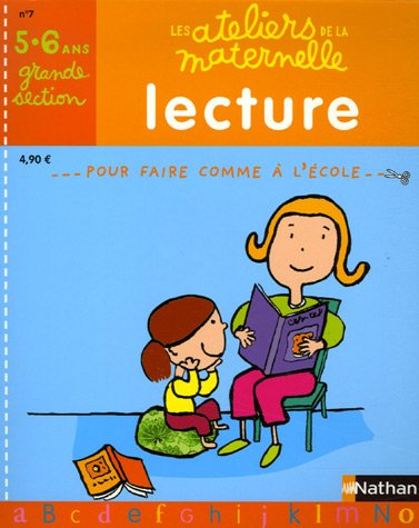 Lecture Grande Section maternelle : 5-6 Ans