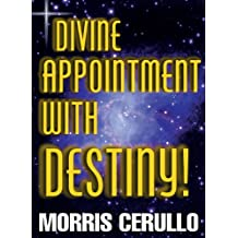 Divine Appointment With Destiny!