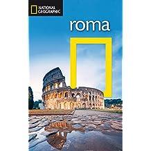 Guía de viaje National Geographic: Roma (GUIAS DE VIAJE NG)