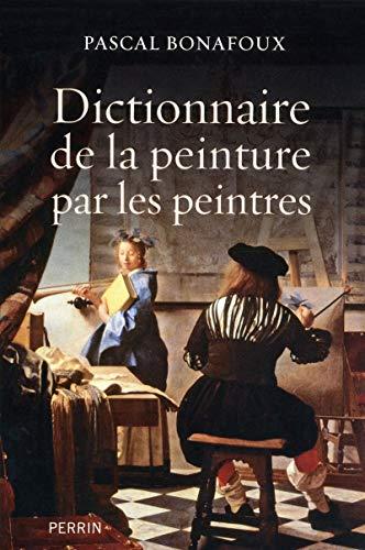 Dictionnaire de la peinture par les peintres