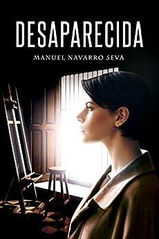 DESAPARECIDA (Spanish Edition) by [Seva, Manuel Navarro]