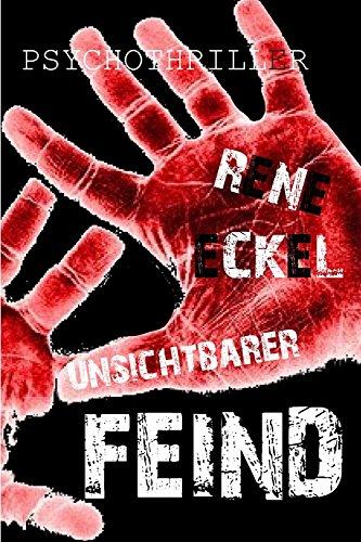 Buchseite und Rezensionen zu 'Unsichtbarer FEIND' von Rene Eckel