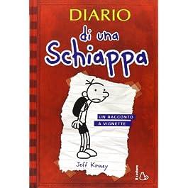 Diario di una schiappa. Ediz. illustrata