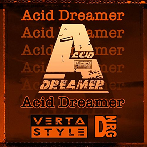 Acid Dreamer (Original Acid Mix)