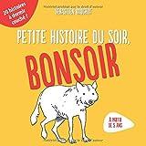 Telecharger Livres Petite histoire du soir bonsoir 20 histoires rigolotes a lire avant d aller au lit (PDF,EPUB,MOBI) gratuits en Francaise