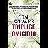 Triplice omicidio (Timecrime)