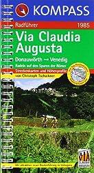 Via Claudia Augusta: Radführer mit Streckenkarten und Höhenprofilen.
