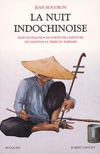 La Nuit indochinoise - Tome 2 (2) par Jean HOUGRON
