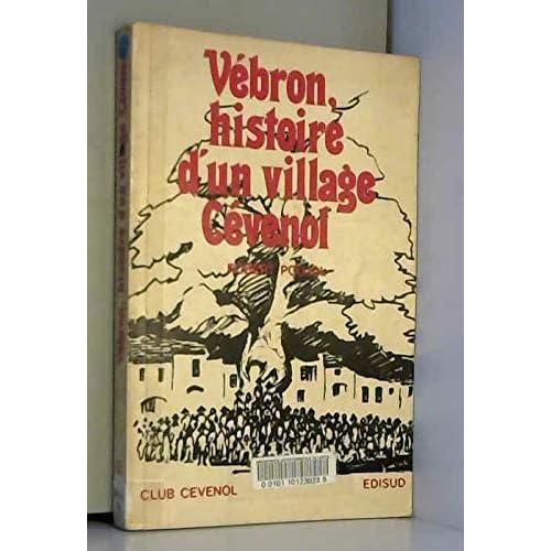 Vébron : Histoire d'un village cévenol
