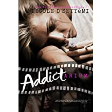 ADDICTARIUM: Recovery from Heroin Abuse in the Asylum of Anarchy! (War Stories Chronicles Book 1) (English Edition)