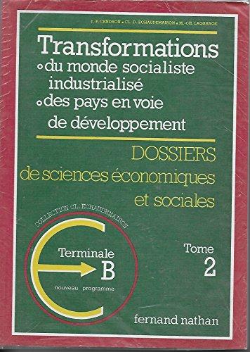 ECONOMIE TERMINALE B. Tome 2, Edition 1983