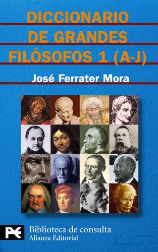 Diccionario de grandes filósofos, 1 (A-J): 8116 (El Libro De Bolsillo - Bibliotecas Temáticas - Biblioteca De Consulta)