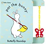 Butterfly Roundup (Pat the Bunny) by Dorothy Kunhardt (2000-08-21)