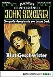 John Sinclair - Folge 1563: Blut-Geschwister