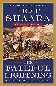The Fateful Lightning: A Novel of the Civil War (English Edition)