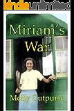 Miriam's War (Miriam's Life Book 3)
