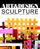 Sculpture: Contemporary Form and Theory (Art & Design Profile)