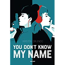 You don't know my name (Littérature ado)