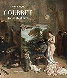 Courbet - La vie à tout prix