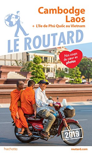 Guide du Routard Cambodge, Laos 2019
