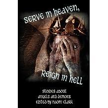 Serve in Heaven, Reign in Hell