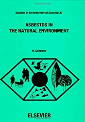 Asbestos in the Natural Environment (Studies in Environmental Science)