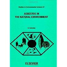 Asbestos in the Natural Environment (Studies in Environmental Science)