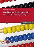 (Ver) kaufen leicht gemacht (edition praxiswissen) - Barbara Hagen-Bernhardt