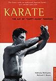 "Karate The Art of ""Empty-Hand"" Fighting: The Art of Empty-hand Fighting"