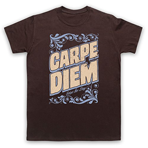 Carpe Diem Seize The Day Herren T-Shirt Braun