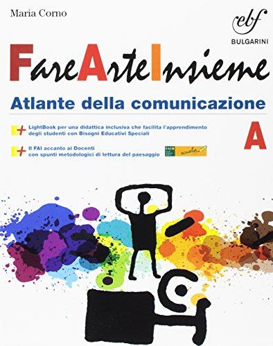 Fare arte insieme. Vol. A. Per la Scuola media. Con e-book. Con espansione online