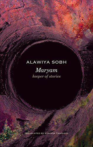 Maryam: Keeper of Stories (Arab List) por Alawiya Sobh
