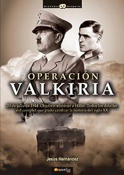 Operación Valkiria de [Hernández, Jesús]