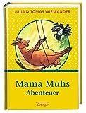 Mama Muhs Abenteuer: Mama Muh und die Krähe/Mama Muh und der Kletterbaum