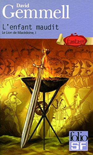 Le Lion de Macédoine, tome 1 : L'Enfant maudit par David Gemmell