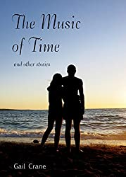The Music of Time: and Other Stories