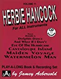 Jamey Aebersold Jazz -- Herbie Hancock, Vol 11: For All Instruments, Book & CD (Play- A-long)
